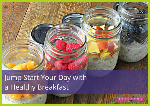 Jump Start Your Day with a Healthy Breakfast