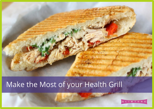 Make the Most of your Health Grill