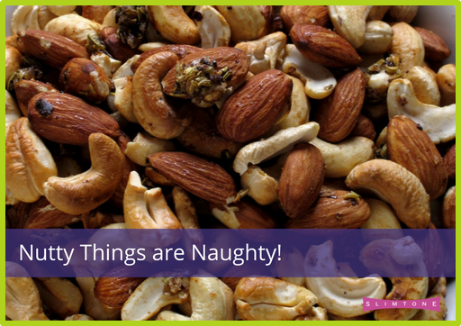 Nutty Things are Naughty!