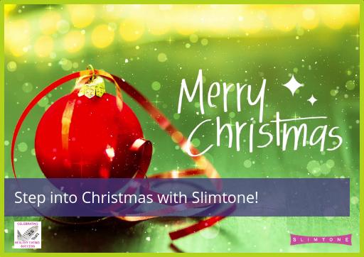 Step into Christmas!