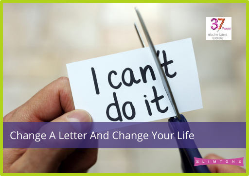 Change A Letter And Change Your Life