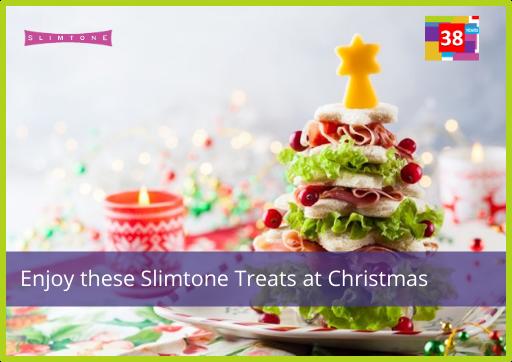 Enjoy these Slimtone Treats at Christmas