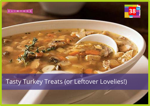 Tasty Turkey Treats – Slimtone Leftover Lovelies!