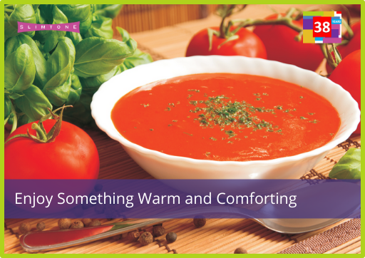 Enjoy Something Warm and Comforting