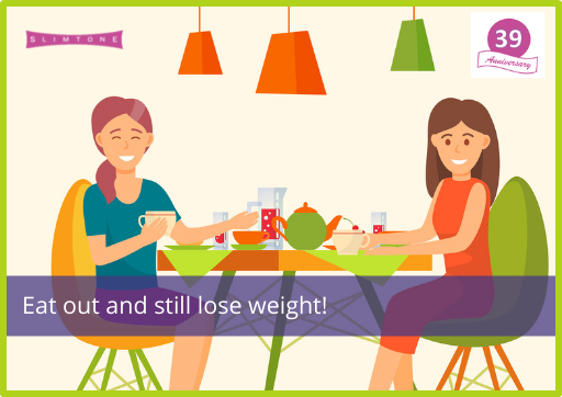 Eat out and still lose weight!
